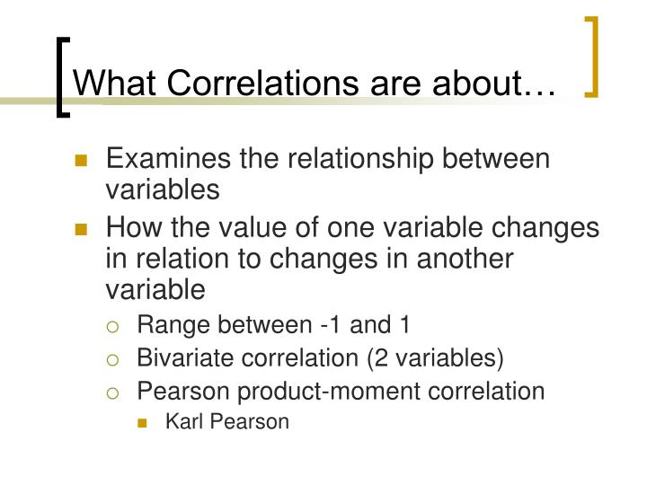 What Correlations are about…