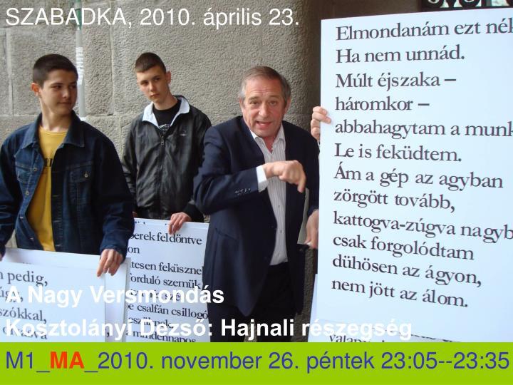 SZABADKA, 2010. április 23.