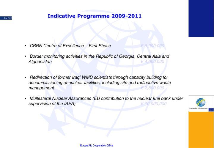 Indicative Programme 2009-2011