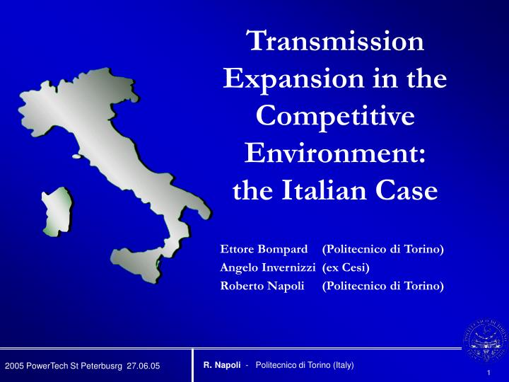 Transmission Expansion in the Competitive Environment: