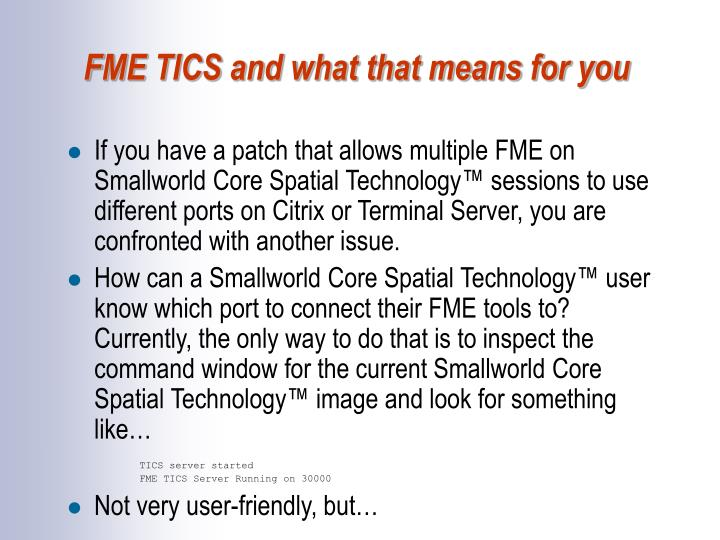 FME TICS and what that means for you