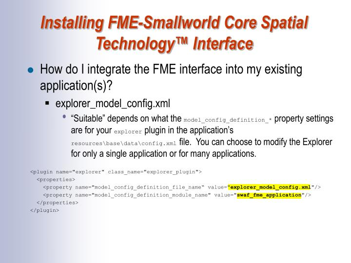 Installing FME-Smallworld Core Spatial Technology™ Interface