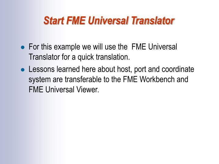 Start FME Universal Translator