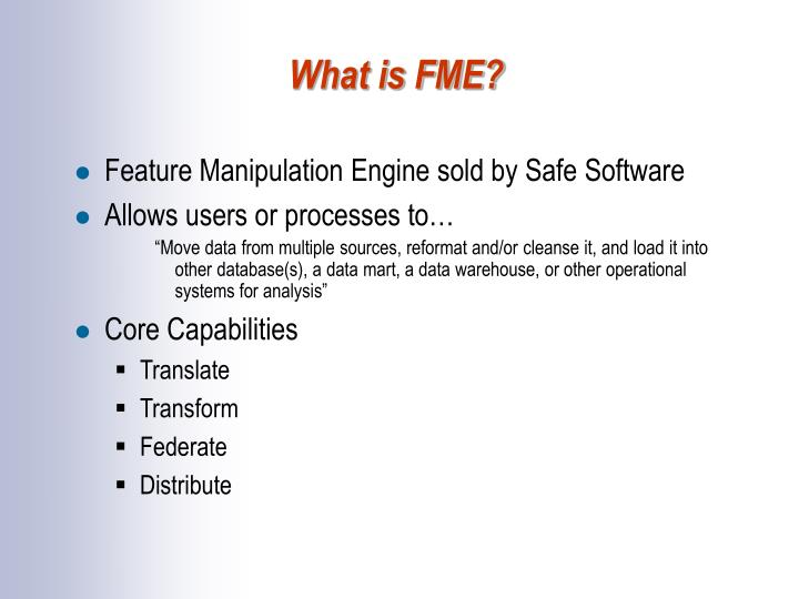 What is FME?