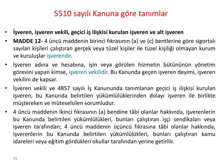 5510 sayılı Kanuna göre tanımlar