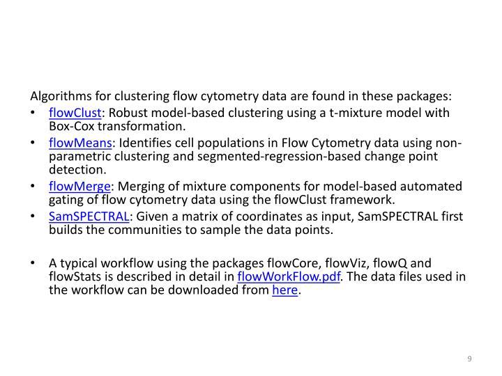 Algorithms for clustering flow