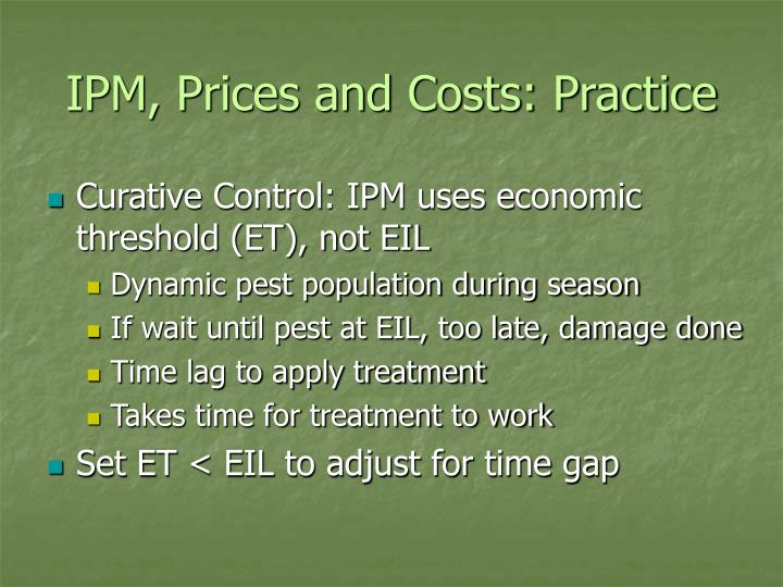 IPM, Prices and Costs: Practice