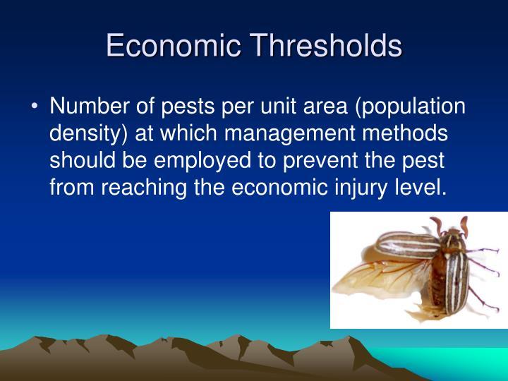 Economic Thresholds