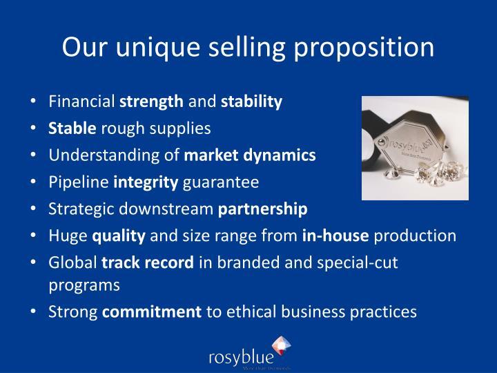 Our unique selling proposition