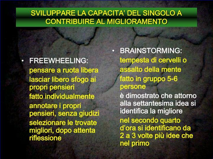 FREEWHEELING: