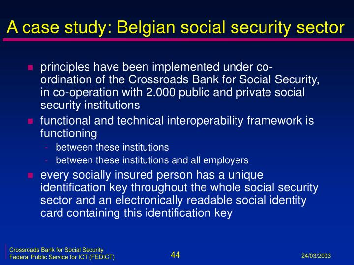 A case study: Belgian social security sector