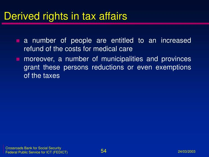 Derived rights in tax affairs