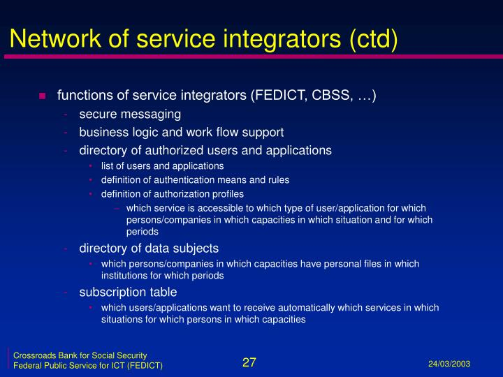 Network of service integrators (ctd)