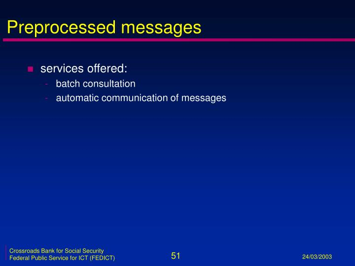 Preprocessed messages