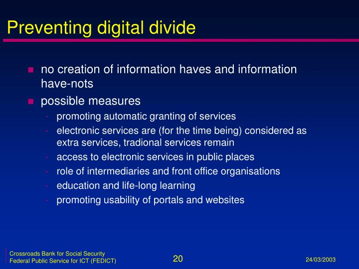 Preventing digital divide