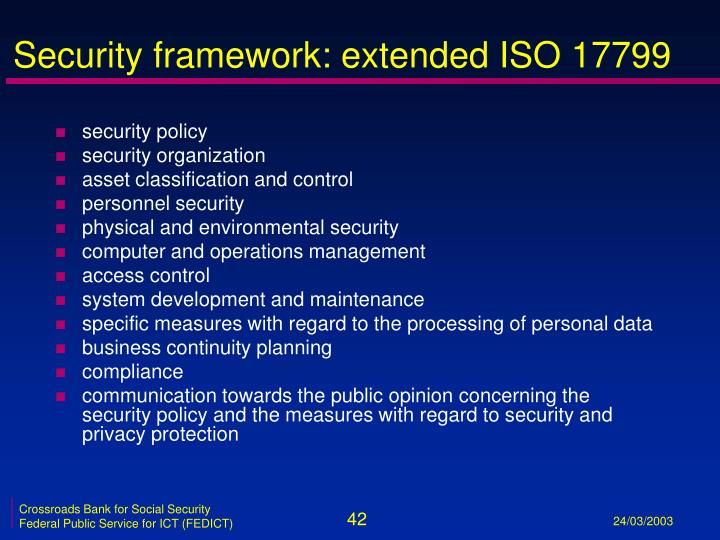 Security framework: extended ISO 17799