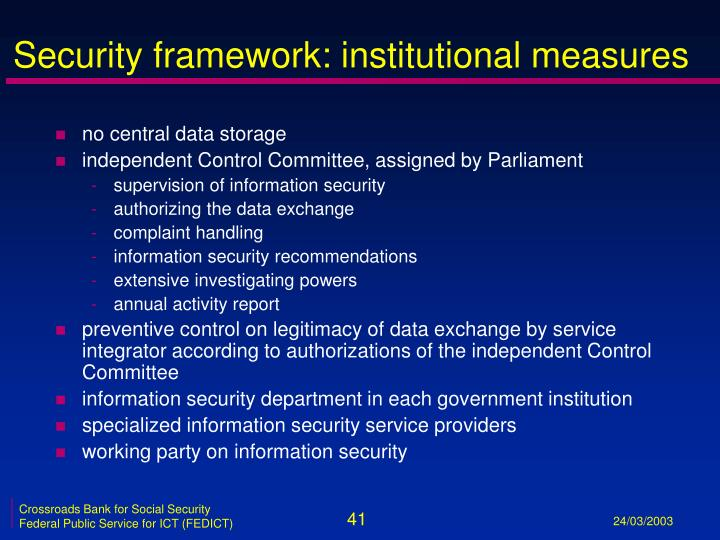 Security framework: institutional measures