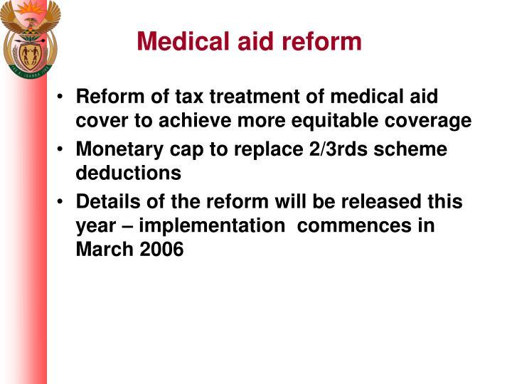 Medical aid reform