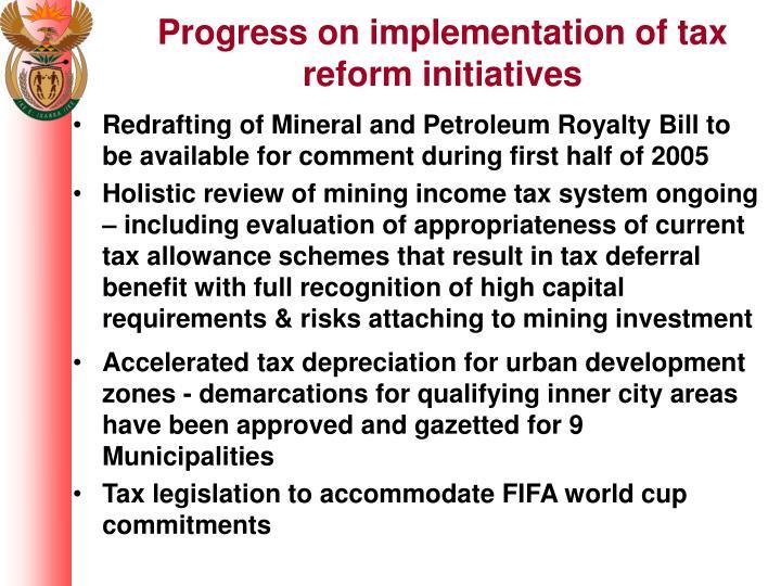 Progress on implementation of tax reform initiatives