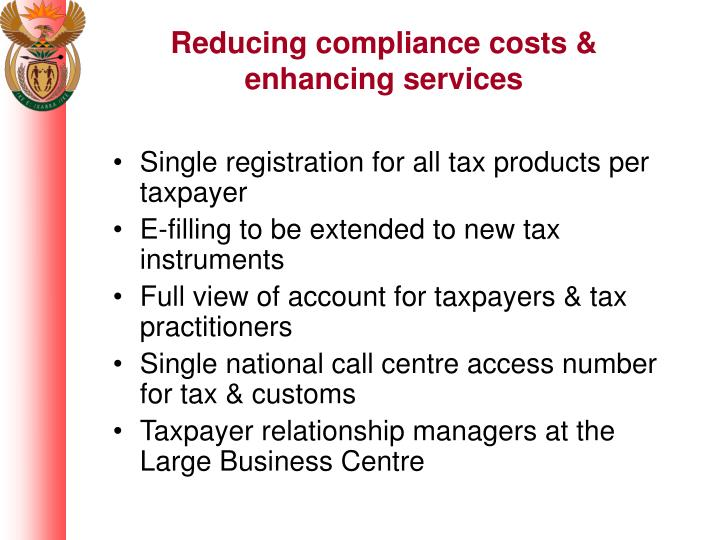 Reducing compliance costs & enhancing services