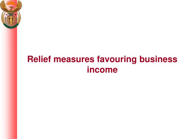 Relief measures favouring business income