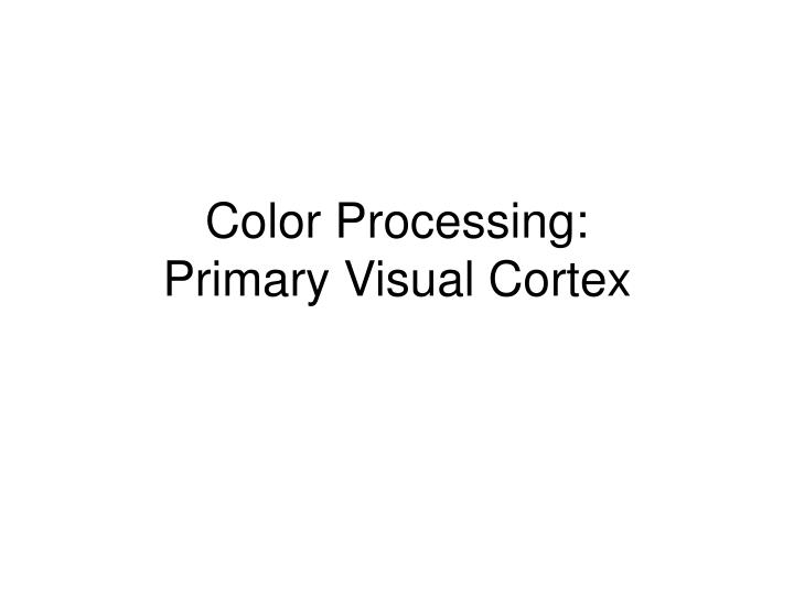 Color Processing: