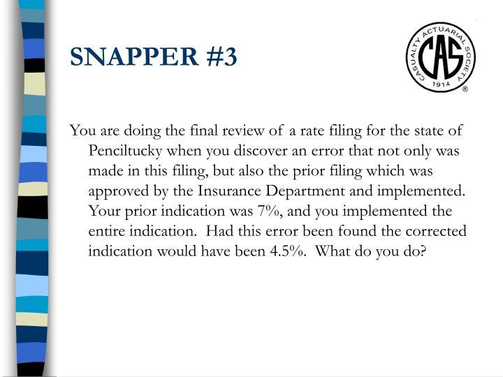 SNAPPER #3