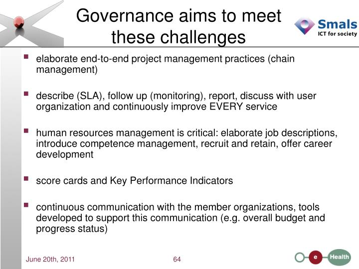 Governance aims to meet