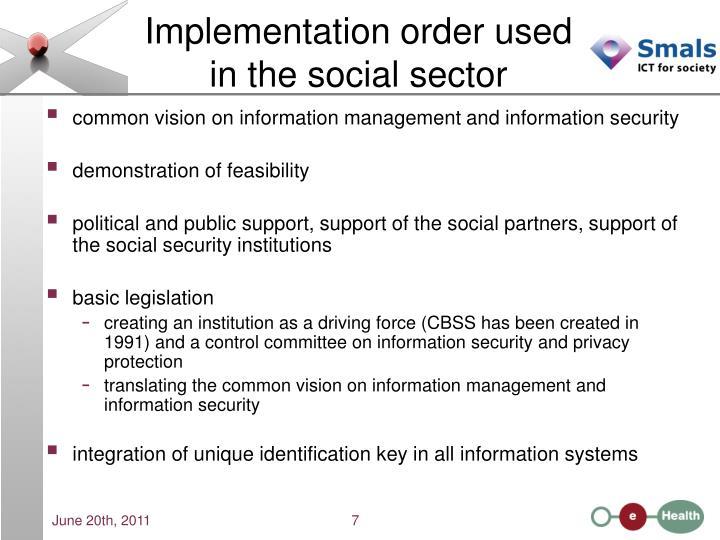 Implementation order used