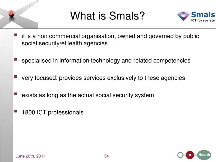 What is Smals?