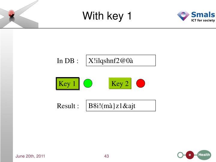 With key 1
