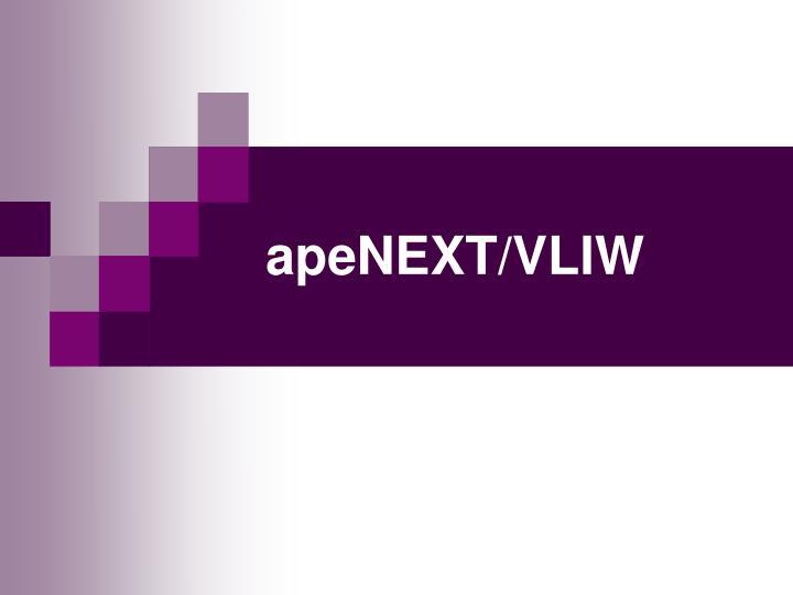 apeNEXT/VLIW
