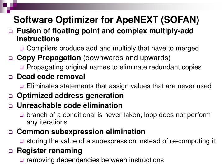 Software Optimizer for ApeNEXT (SOFAN)