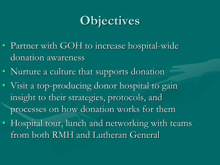 Partner with GOH to increase hospital-wide donation awareness