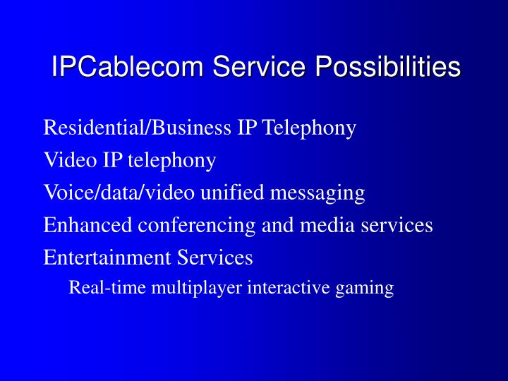 IPCablecom Service Possibilities