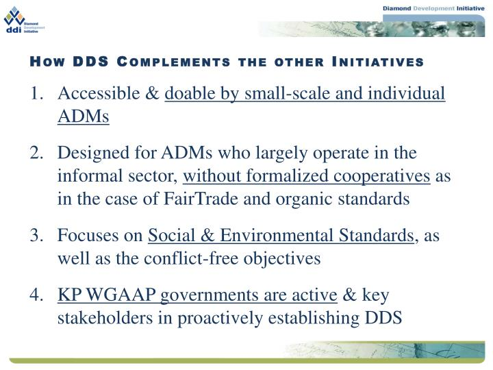 How DDS Complements the other Initiatives