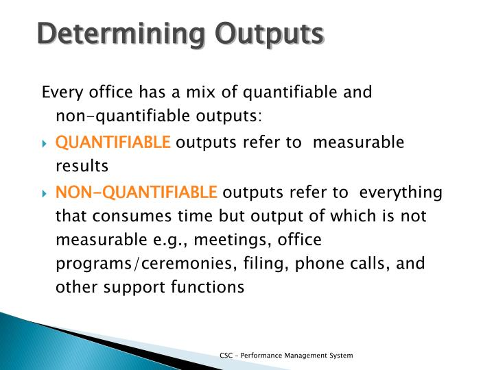 Determining Outputs