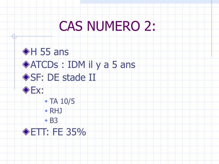 CAS NUMERO 2: