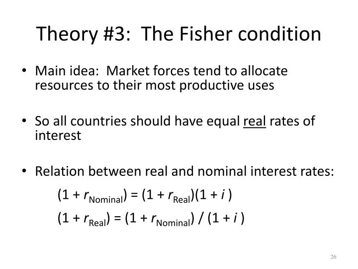 Theory #3:  The Fisher condition