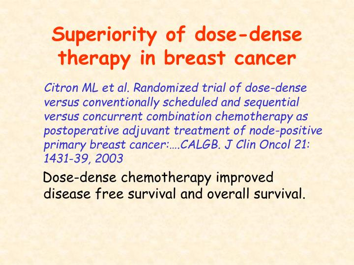 Superiority of dose-dense therapy in breast cancer