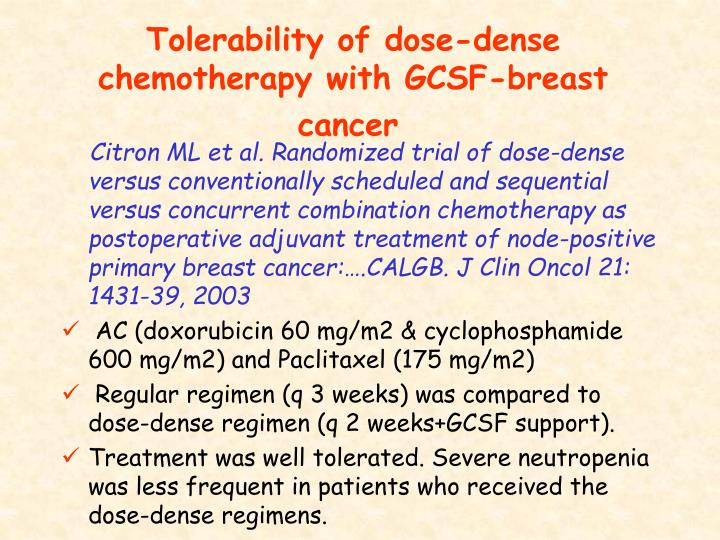 Tolerability of dose-dense chemotherapy with GCSF-breast cancer
