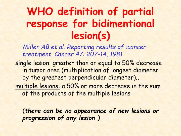 WHO definition of partial response for bidimentional lesion(s)