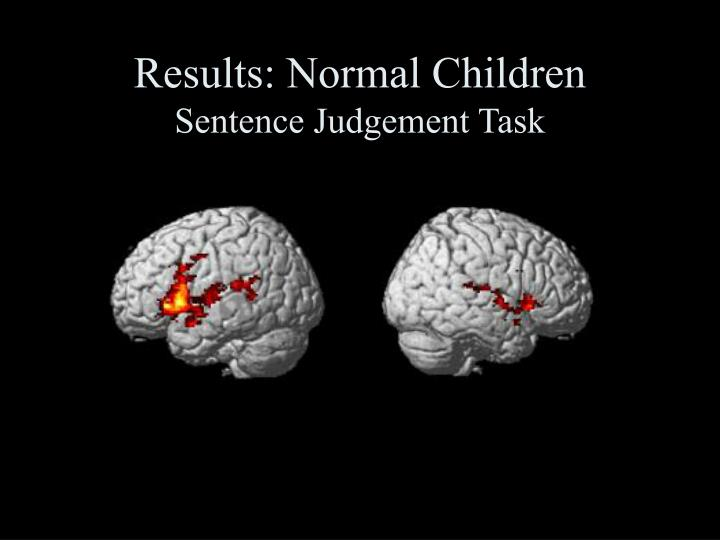Results: Normal Children