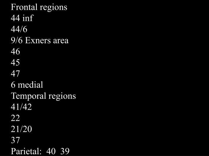 Frontal regions