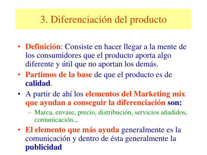 3. Diferenciación del producto
