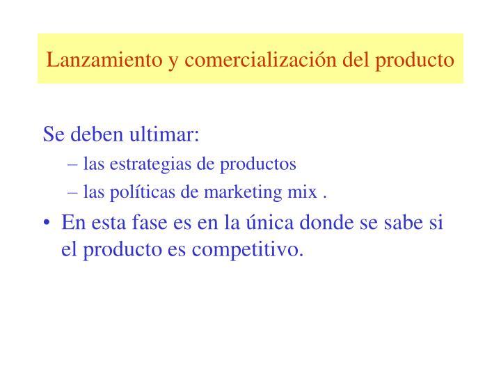 Lanzamiento y comercialización del producto