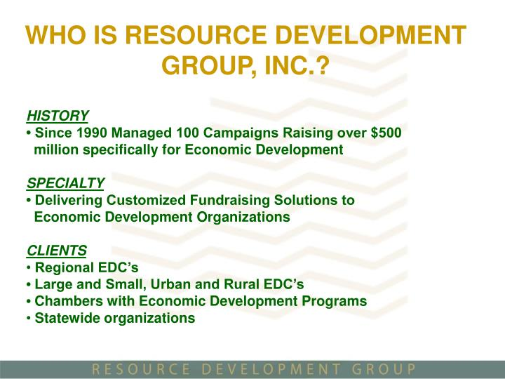 WHO IS RESOURCE DEVELOPMENT GROUP, INC.?
