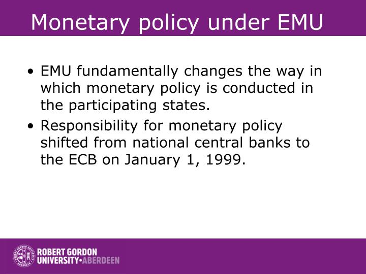 Monetary policy under EMU