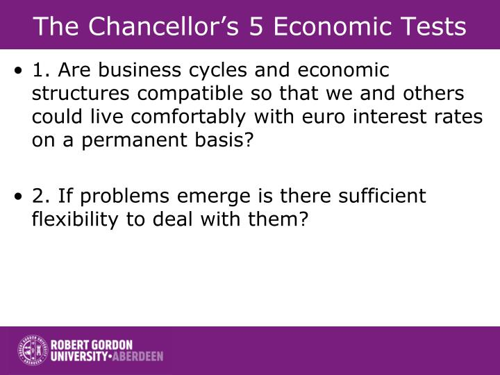 The Chancellor's 5 Economic Tests