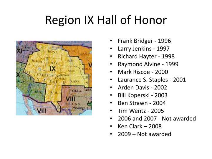 Region IX Hall of Honor
